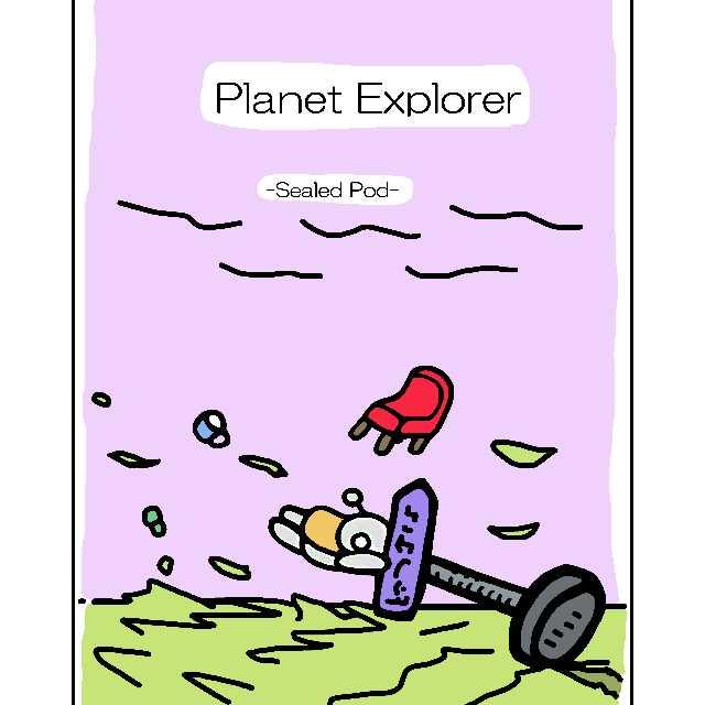 Planet Explorer -Sealed Pod-